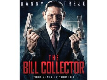 Bill Collector (Danny Trejo) (Beg)