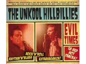 Unkool Hillbillies; The - Evil Times - CD