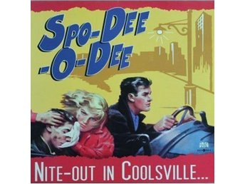 Spo-Dee-O-Dee - Nite Out In Coolsville - LP NY - FRI FRAKT