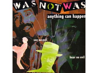 Was Not Was-Anything can happen (2 versioner) / 7""