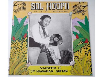 Sol Hoopii - Master of The Hawaiian Guitar Volume 1 LP 1977 US Rounder Records