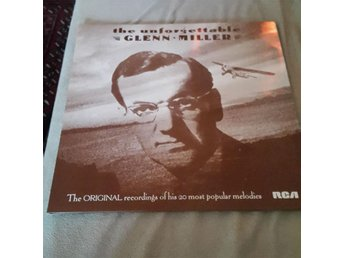 Glenn Miller : the unforgettable