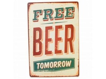PLÅTSKYLT FREE BEER TOMORROW