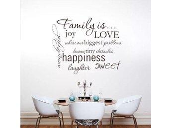 Family is love happiness Joy sweet citat väggdekor - Göteborg - Family is love happiness Joy sweet citat väggdekor - Göteborg