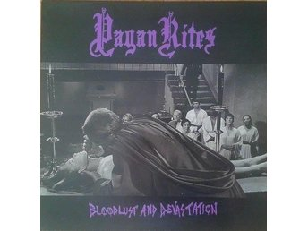 Pagan Rites ‎ titel* Bloodlust And Devastation* BM SWE LP