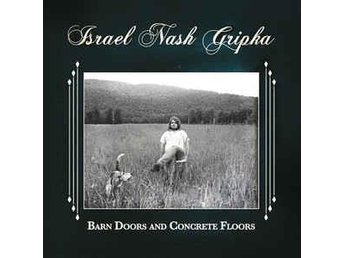 Israel Nash Gripka - Barn Doors And Concrete Floors - LP - östersund - Israel Nash Gripka - Barn Doors And Concrete Floors - LP - östersund