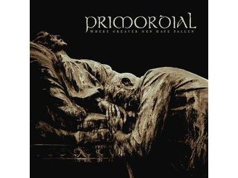 Primordial -Where Greater Men Have Fallen DLP 2014 gatefold