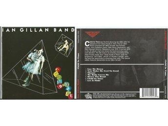 IAN GILLAN BAND - Child In Time (CD 1976/2007) - Moscow - IAN GILLAN BAND - Child In Time (CD 1976/2007) - Moscow