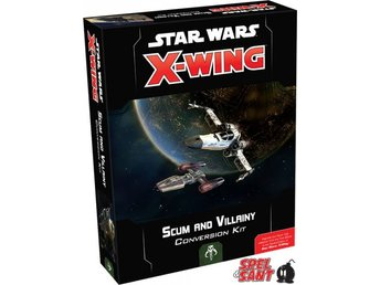 Star Wars X-Wing Miniatures Game Second Edition Scum and Villainy Conversion Kit