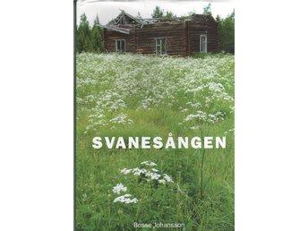 Svanesången - Bosse Johansson - Luleå - Svanesången - Bosse Johansson - Luleå