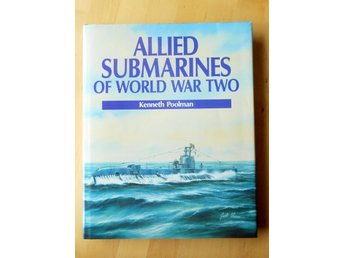 Allied Submarines of World War two av Kenneth Poolman