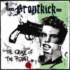 Frontkick - The Cause Of The Rebel LP