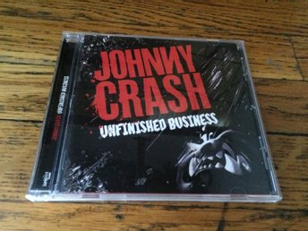 JOHNNY CRASH Unfinished Business CD 2008 Import RARE OOP