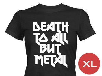 Death To All But Metal T-Shirt Tröja Rolig Tshirt med tryck Svart DAM XL