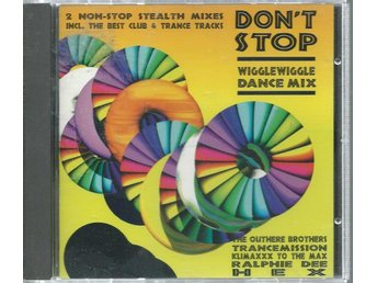 DON´T STOP - WIGGLEWIGGLE DANCE MIX
