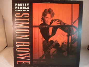SIMON ROWE -PRETTY PEARLS FROM A HEART ( LP -VINYL)