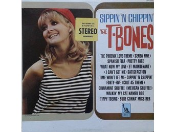 The T-Bones title*  Sippin' 'N Chippin'*Rock & Roll, LP US