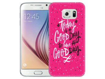Samsung Galaxy S6 Skal Good Day