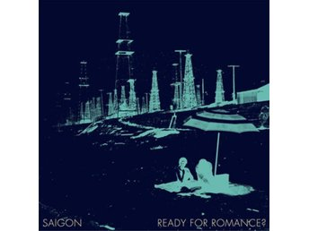 Saigon : Ready For Romance? LP