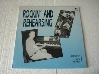 "ROCKIN´ AND REHEARSING NL.WHITE LABEL 8958 LP ""Rockabilly"""