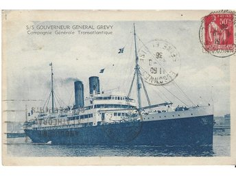 "French Liner "" GOUVERNEUR GENERAL GREVY  """
