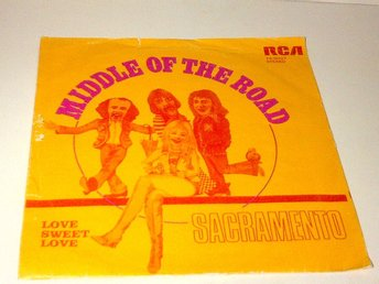 Middle Of The Road - Sacramento / Love Sweet Love, vinyl EP