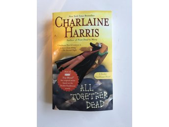 All Together Dead (Sookie Stackhouse/True Blood) av Charlaine Harris