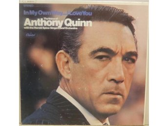 Anthony Quinn-In my own way, I love you / LP