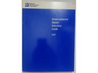 National Semiconductor Semiconductor Master Selection Guide 1987