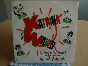 KATRINA AND THE WAWES Que te quiero