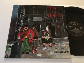 THINK OF MISARY poverty is no disgrace LP -89 Ger METAL ENTERPRISES ME 518