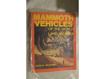 Mammoth Vehicles - John H. Bradner