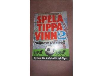 -SYSTEM BOK NR: 2 - SPELA-TIPPA-VINN- TIPS-LOTTO-V65-BLI MILJONER PÅ SPEL - - Växjö - -SYSTEM BOK NR: 2 - SPELA-TIPPA-VINN- TIPS-LOTTO-V65-BLI MILJONER PÅ SPEL - - Växjö