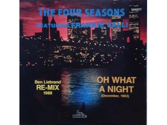 The Four Seasons Feat: Frankie Valli*Oh What A Night(Re-Mix 1988)House, Disco 12