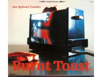 Joe Spinaci Combo - Burnt Toast CD NY - FRI FRAKT