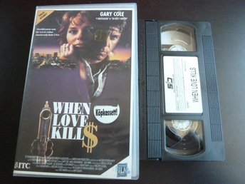 WHEN LOVE KILLS,   VHS, FILM