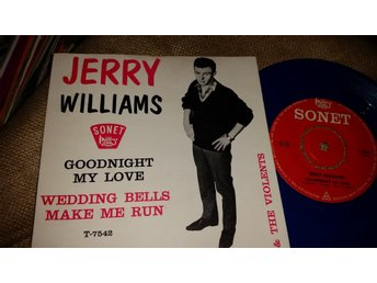 Jerry Williams*Goodnight my love*