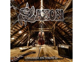 Saxon: Unplugged and strung up 2013 (CD)
