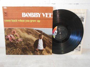Bobby Vee - Come Back When You Grow Up US Orig-67 !!!!!