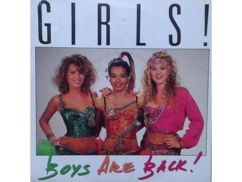 Girls! title* Boys Are Back* Downtempo, Disco Swe  7""