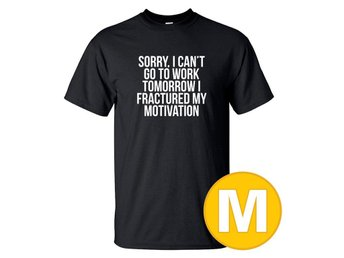 T-shirt Fractured My Motivation Svart herr tshirt M