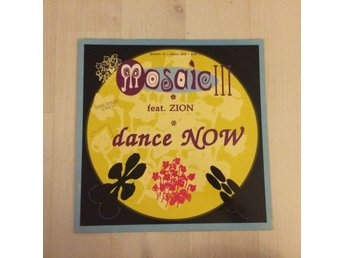 "MOSAIC III FEAT. ZION- DANCE NOW. (MVG 12"")"