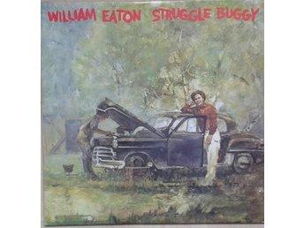 William Eaton title* Struggle Buggy* Soul, Funk LP US - Hägersten - William Eaton title* Struggle Buggy* Soul, Funk LP US - Hägersten