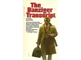 Carl Fick: The danziger transcript.
