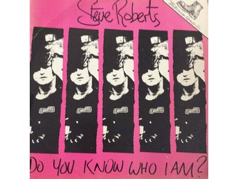 Vinyl Steve Roberts - Do You Know Who I Am?