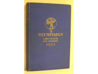 X Olympiaden Lake Placid , Los Angeles  1932.