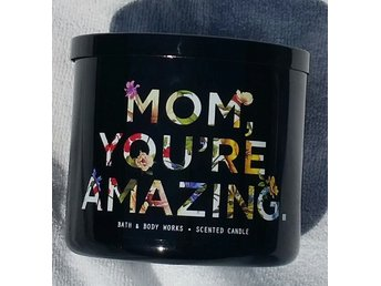MOM YOU'RE AMAZING Endless weekend Bath & Body Works 3-wick Candle mamma USA