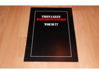 THIN LIZZY - BAD REPUTATION OFFICIAL TOUR PROGRAM 1977
