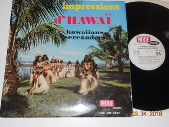 HAWAIIAN SERENADERS - Impressions d'Hawaii, LP Mode Disques, Frankrike 60-tal