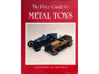 The Price Guide to Metal Toys
